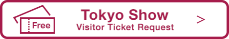 [Tokyo Show] Visitor Ticket Request (free)